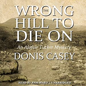 The Wrong Hill to Die On Audiobook