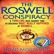 The Roswell Conspiracy | [Boyd Morrison]
