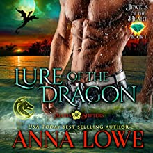 Lure of the Dragon: Aloha Shifters - Jewels of the Heart, Book 1 Audiobook by Anna Lowe Narrated by Kelsey Osborne