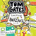Everything's Amazing (Sort of): Tom Gates, Book 3 Audiobook by Liz Pichon Narrated by Rupert Grint