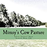 img - for Mimsy's Cow Pasture (Mimsy & Me) (Volume 2) book / textbook / text book