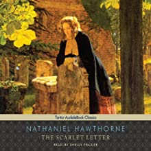 The Scarlet Letter (       UNABRIDGED) by Nathaniel Hawthorne Narrated by Shelly Frasier