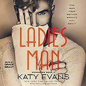 Ladies Man: Tahoe's Story: Manwhore, Book 4 | Katy Evans