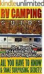 RV Camping Guide 50+ Simple RV Living...
