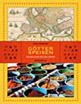 G�tterspeisen: Kochbuch der Weltrelig...