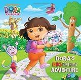 Random House Dora's Big Birthday Adventure (Dora the Explorer) (Dora the Explorer 8x8 (Quality))