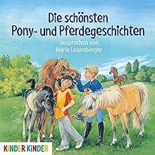 Die schönsten Pony- und Pferdegeschichten Hörbuch von  div. Gesprochen von: Marie Leuenberger