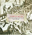 The Men of the Line: Stories of the T...