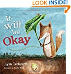It Will be Okay: Trusting God Through...