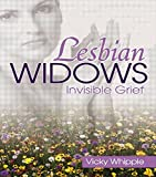 Lesbian Widows: Invisible Grief