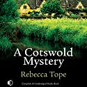 A Cotswold Mystery Audiobook by Rebecca Tope Narrated by Caroline Lennon