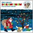 Eric Carle's Dream Snow: Pop-Up Advent Calendar