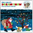 The World of Eric Carle Eric Carle's Dream Snow Pop-Up Advent Calendar