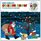 Eric Carle's Dream Snow: Pop-Up Advent Calendarby Eric Carle