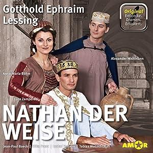 Nathan der Weise: Die wichtigsten Szenen im Original (Entdecke. Dramen. Erläutert.) Hörspiel
