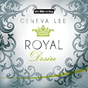 Royal Desire (Die Royals-Saga 2) | Geneva Lee