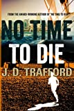 img - for No Time To Die (Michael Collins Legal Thriller) book / textbook / text book