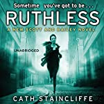 Ruthless | Cath Staincliffe