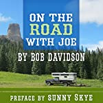On the Road with Joe | Bob Davidson