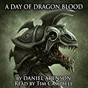 A Day of Dragon Blood: Dragonlore, Book 2 | Daniel Arenson
