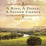 A Ring, a Dance, a Second Chance | Jonell Kirby Cash