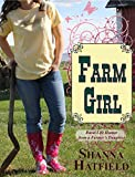 Farm Girl: Rural Life Humor from a Farmers Daughter