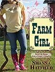 Farm Girl: Rural Life Humor from a Fa...