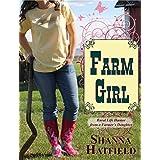 Farm Girl: Rural Life Humor from a Farmer's Daughter ~ Shanna Hatfield