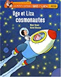 Les petits mtiers d'Ugo et Liza : Ugo et Liza cosmonautes