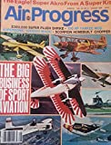 img - for Air Progress August 1978 Vol 40 No 8 Aviation Review Magazine - The Big Business Os Sport Aviation book / textbook / text book