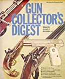 Gun collectors digest,