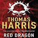 Red Dragon: Hannibal Lecter, Book 1 (       UNABRIDGED) by Thomas Harris Narrated by Alan Sklar