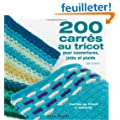 200 carr�s au tricot : Mod�les traditionnels et contemporains � assortir