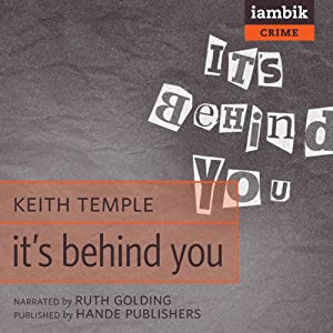 It's Behind You | [Keith Temple]
