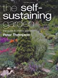 The Self-sustaining Garden (0711227187) by Thompson, Peter