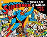 img - for Superman: The Silver Age Newspaper Dailies Volume 1: 1958-1961 book / textbook / text book