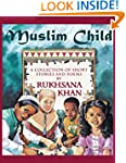 Muslim Child: A Collection of Short S...