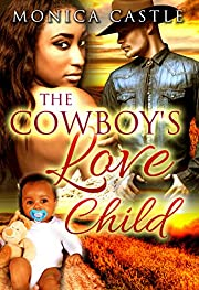 The Cowboy's Love Child: A BWWM Pregnancy Romance