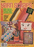 img - for Yarn Scraps - Spring 1982 book / textbook / text book