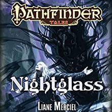 Nightglass (       UNABRIDGED) by Liane Merciel Narrated by Eric Michael Summerer