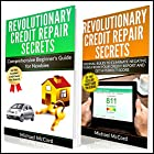 Credit Repair: 2 Books in 1: Comprehensive Beginners Guide for Newbies and Cardinal Rules to Eliminate Negative Items from Your Credit Report and Get a Perfect Score Hörbuch von Michael McCord Gesprochen von: Mike Norgaard
