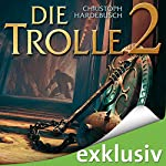 Die Trolle 2 | Christoph Hardebusch