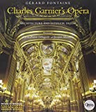 img - for Charles Garnier's Opera: Architecture and Interior Decor book / textbook / text book