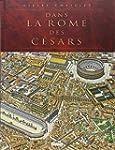 DANS LA ROME DES C�SARS