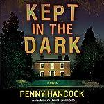 Kept in the Dark | Penny Hancock
