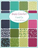 Moda SIMPLY COLORFUL II Precut 5-inch Charm Pack Cotton Fabric Quilting Squares Assortment V and Co. 10850PP