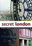 Secret London, Updated Edition: Explo...