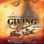 Giving Chase: Aspen Valley, Book 2 | Hannah Hooton