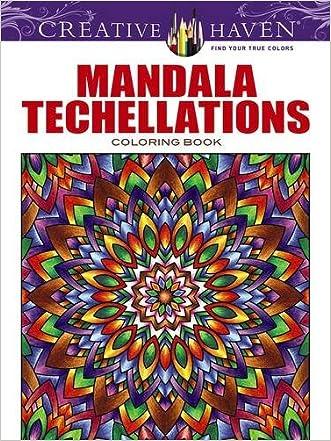Creative Haven Mandala Techellations Coloring Book (Adult Coloring) written by John Wik