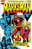 MARKSMAN #1-5,ANNUAL complete CHAMPIONS spinoff series (THE MARKSMAN (1988 HERO))